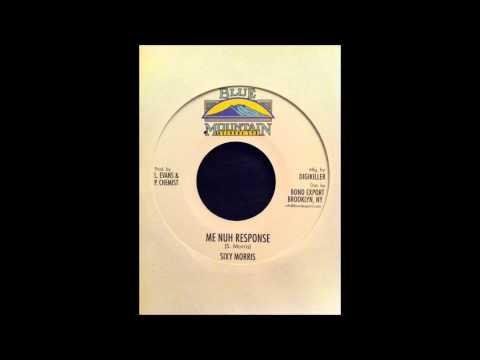 Sixy Morris - Me Nuh Response   Version video