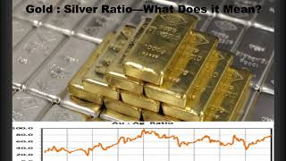 Why the gold to silver ratio is important