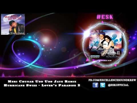 Esk - Meri Chunar Udd Udd Jaye (hurricane Swizz Remix) [lover's Paradise 2] video