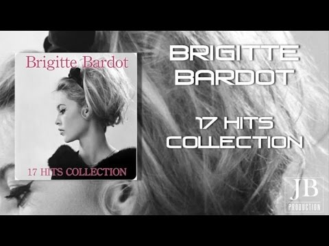 Brigitte Bardot - Brigitte Bardot (17 Hits Collection)