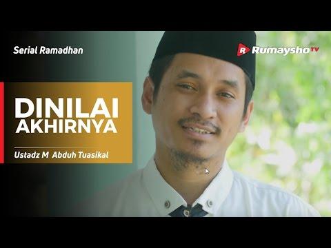 Serial Ramadhan : Dinilai Akhirnya