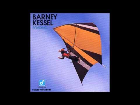 Barney Kessel - Soaring 1976