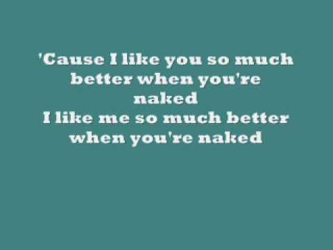 i like you so much better when you're naked lyrics - ida maria