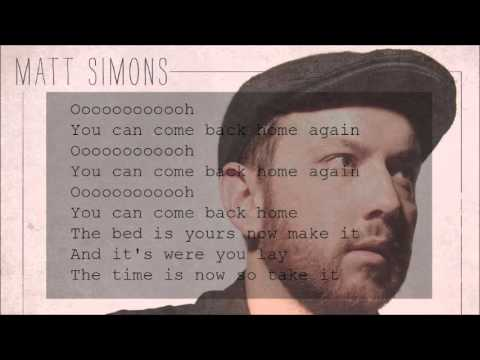 Matt Simons - You Can Come Back Home