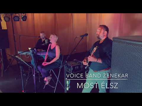 Voice Band Zenekar - Most élsz