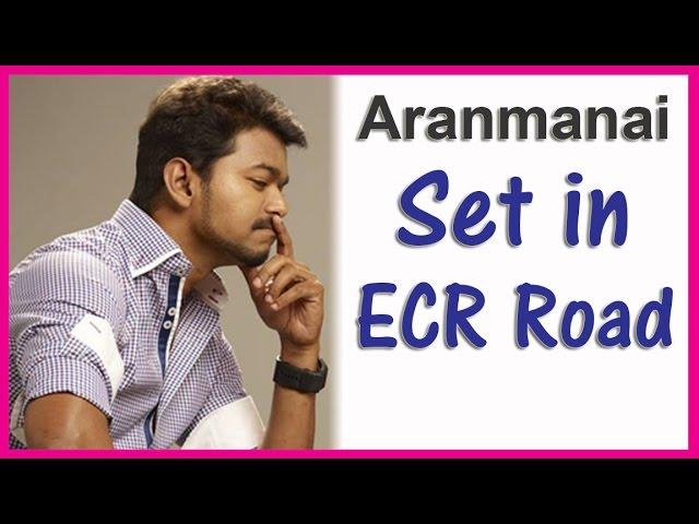 Aranmanai Set in ECR Road For Vijay's New Movie | Latest Tamil Cinema News