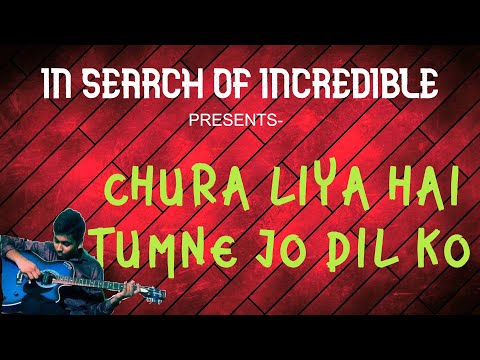 Chura liya hai-YAADON KI BARAT