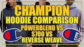 CHAMPION REVERSE WEAVE VS CHAMPION S700 VS WALMART CHAMPION [UPDATED]