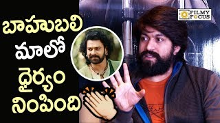 Yash says Baahubali Movie Success Made her get Confidence to Release KGF in Bollywood