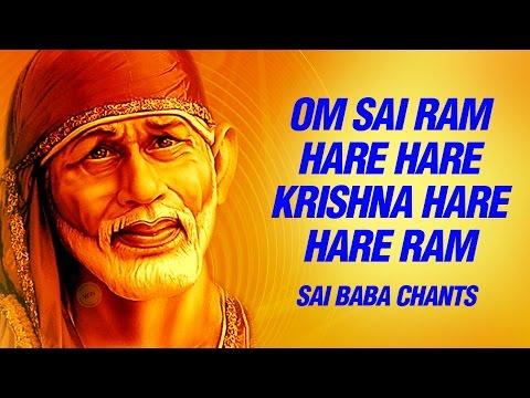 Om Sai Ram, Om Sai Ram, Hare Hare Krishna, Hare Hare Ram- Peaceful Chants Of Sai Baba