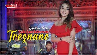 Download lagu TAK LOCKDOWN TRESNANE - Difarina Indra - OM ADELLA