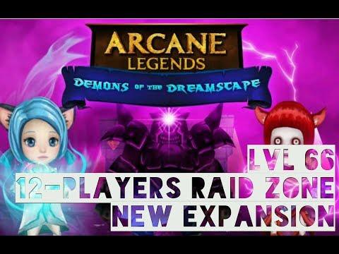 Arcane Legends   New crazy 12-players raid zone!   LVL66
