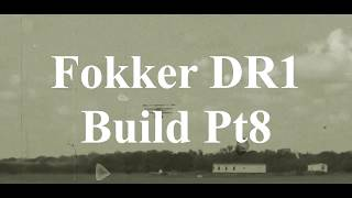 DW Hobby Fokker DR1 build Pt9 RC Model Geeks