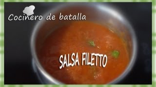 "SALSA FILETTO. ""Salsa filetto clásica y bien natural""."