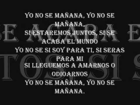 Luis Enrique Yo No Se Mañana - Letra y Musica