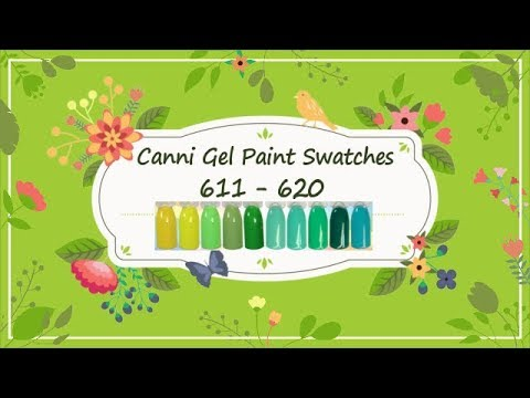 Canni Gel Paint Swatches 601 -  610