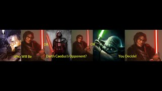 Star Wars Versus Series Preview Season 4 Finale Darth Caedus| Vote for His Opponent!