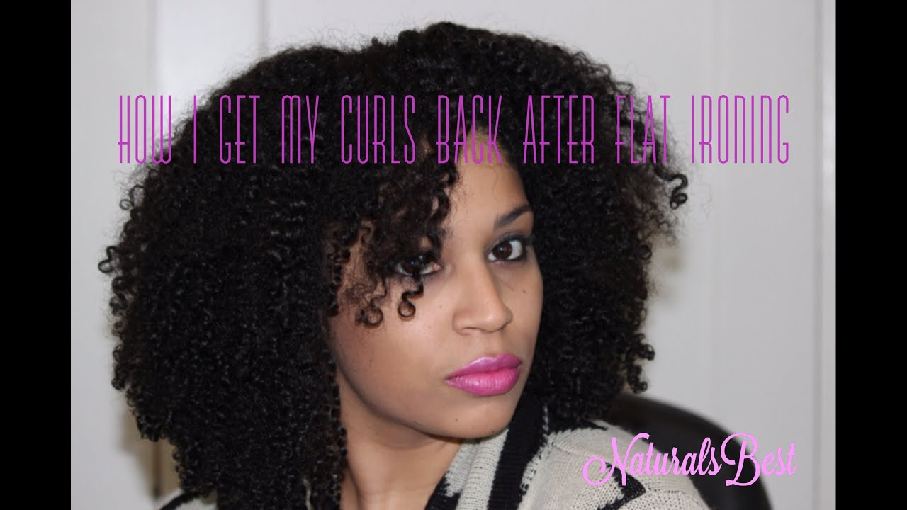 How I Get My Natural Curls Back After Flat Ironing Youtube
