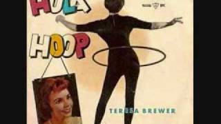 Watch Teresa Brewer The Hula Hoop Song video