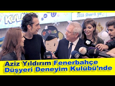 Aziz Yıldırım Fenerbahçe Düşyeri Deneyim Kulübü'nde!