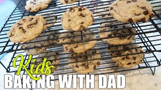 Baking with Dad | Big CHEWY Chocolate Chip Cookies