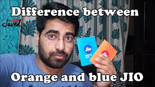 Difference between Blue & Orange JIO SIM