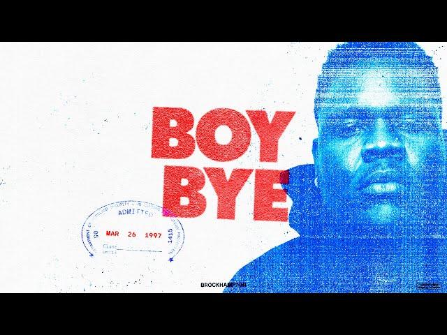 Boy Bye - BROCKHAMPTON thumbnail