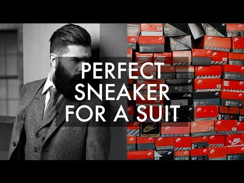 THE PERFECT SNEAKER TO WEAR WITH A SUIT!