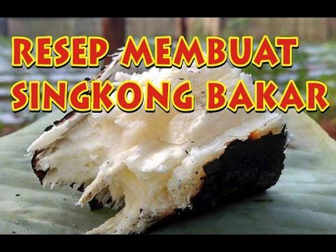 Resep Cara Membuat Singkong Bakar (BEULEUM SAMPEU)