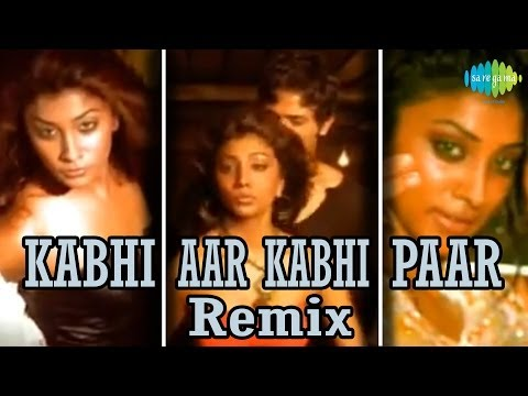 Kabhi Aar Kabhi Paar - Remix Hits - Girls On Fire