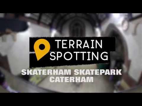 UK Indoor Skatepark: Spot Check - Skaterham, Caterham.