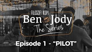 Download Lagu FILOSOFI KOPI THE SERIES: Ben & Jody - Ep 1