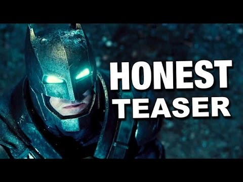 Honest Teaser Batman v. Superman: Dawn of Justice