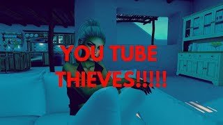 YOU TUBE THIEVES !!!!!!!