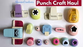 Paper Punch Craft Haul/ Introduction to Paper Punches/ How to use Paper Punch
