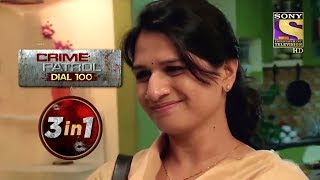 Crime Patrol Dial 100 | Episodes 83 To 85 | 3 In 1 Webisodes