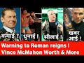 Roman reigns Warned ! Vince McMahon earning ! wwe raw 21 may 2018 highlights preview