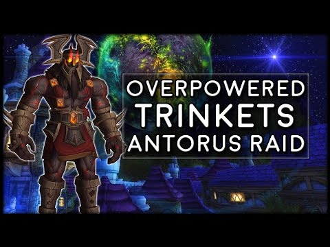 New Overpowered Trinkets In Antorus - Good or Bad? | World of Warcraft Legion