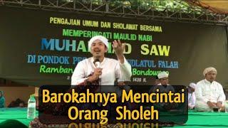 Download Lagu KHR. Moh. Kholil As'ad - Barokahnya Mencintai Orang Sholeh Gratis STAFABAND