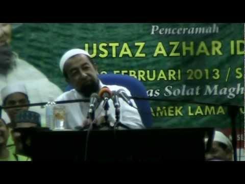 Ustaz Azhar Idrus - Manusia Tidak Sedar Diri (23 Februari 2013)