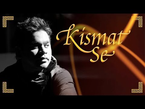A.r. Rahman & Kapil Sibal - Kismat Se Full Video Feat. Shreya Ghoshal Album Raunaq video