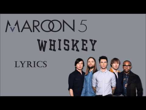 Maroon 5 - Whiskey (Lyrics) ft. A$AP Rocky