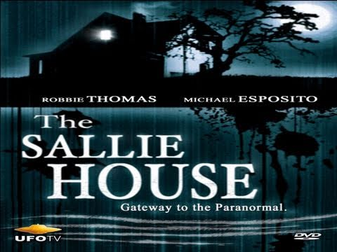 THE SALLIE HOUSE: The Most Haunted House In America - FEATURE...