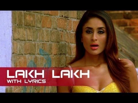 Lakh Lakh (Lyrical Song) | Kambakkht Ishq | Akshay Kumar & Kareena Kapoor
