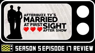 Married At First Sight Season 5 Episode 17 Review & After Show | AfterBuzz TV