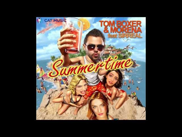 Tom Boxer & Morena feat. Sirreal - Summertime (Official Single)