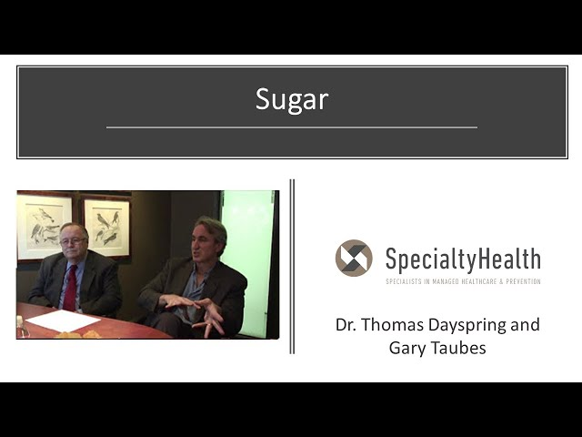 12. SpecialtyHealth - Sugar. Could be the primary cause of insulin resistance and why people get fat