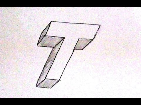 How To Write Letter T In 3d Easy 3d Letter Drawing