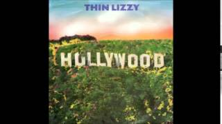 Thin lizzy Hollywood (Down on your luck) lyrics