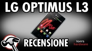 Video Recensione - LG Optimus L3